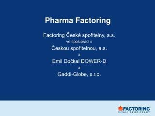 Pharma  Factoring