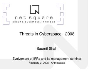 Saumil Shah Evolvement of IPRs and its management seminar February 9, 2008 - Ahmedabad