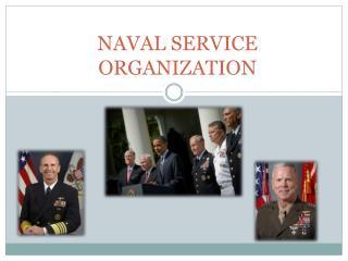 NAVAL SERVICE ORGANIZATION