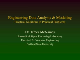 Engineering Data Analysis & Modeling Practical Solutions to Practical Problems
