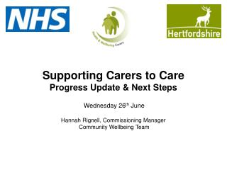 Supporting Carers to Care Progress Update & Next Steps