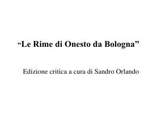 """"""" Le Rime di Onesto da Bologna"""""""