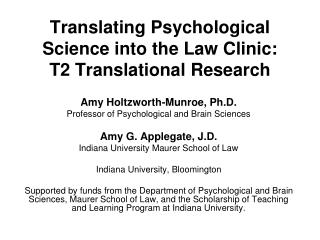Translating Psychological Science into the Law Clinic: T2 Translational Research