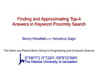 Finding and Approximating Top- k Answers in Keyword Proximity Search