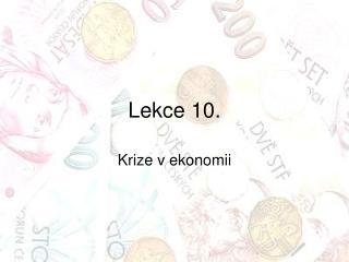 Lekce 10.