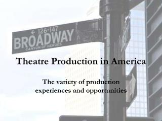 Theatre Production in America