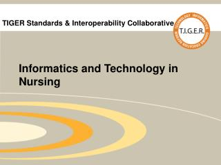 TIGER Standards  Interoperability Collaborative