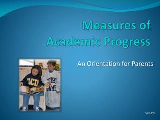 Measures of  Academic Progress
