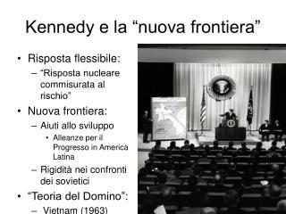 """Kennedy e la """"nuova frontiera"""""""