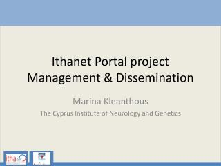 Ithanet Portal project Management & Dissemination