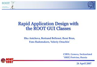 Rapid Application Design with the ROOT GUI Classes