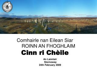 Comhairle nan Eilean Siar ROINN AN FHOGHLAIM Cinn ri Chèile