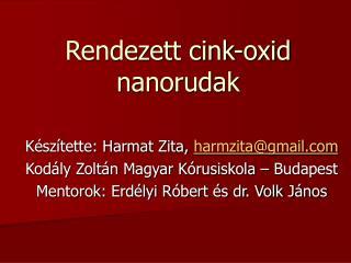 Rendezett cink-oxid nanorudak