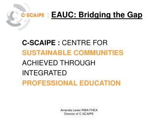 : EAUC: Bridging the Gap