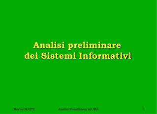 Analisi preliminare      dei Sistemi Informativi