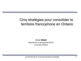 Cinq strat�gies pour consolider le territoire francophone en Ontario