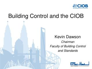 Building Control and the CIOB