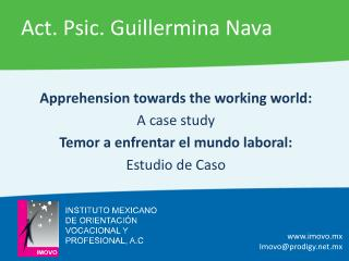 Apprehension towards the working world:  A case study Temor a enfrentar el mundo laboral: