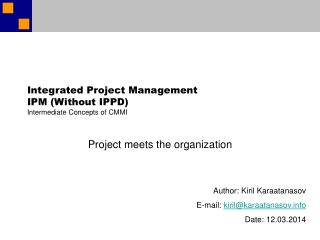 Integrated Project Management  IPM Without IPPD Intermediate Concepts of CMMI