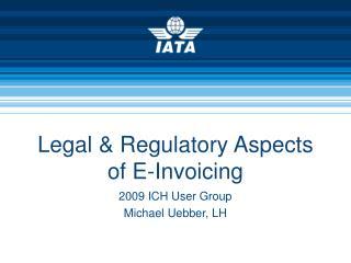 Legal  Regulatory Aspects of E-Invoicing