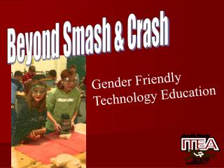 Gender Friendly Technology Education
