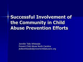 Successful Involvement of the Community in Child Abuse Prevention Efforts