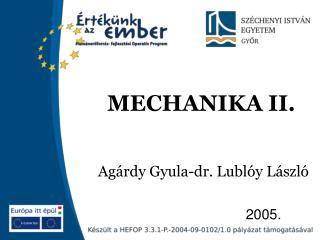 MECHANIKA II.