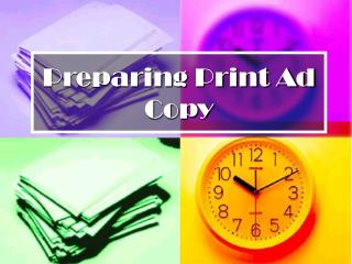 Preparing Print Ad Copy