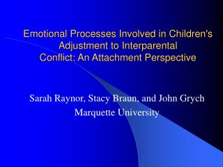 Emotional Processes Involved in Childrens Adjustment to Interparental Conflict: An Attachment Perspective