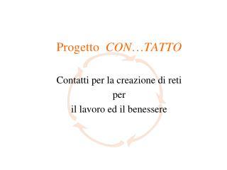 Progetto   CON … TATTO