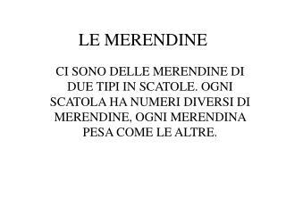 LE MERENDINE
