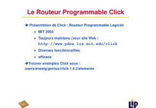 Le Routeur Programmable Click