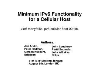 Minimum IPv6 Functionality  for a Cellular Host <ietf-manyfolks-ipv6-cellular-host-00.txt>