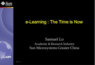 e-Learning : The Time is Now