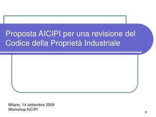 Proposta AICIPI per una revisione del Codice della Proprietà Industriale