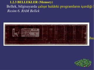 1.2.3 BELLEKLER (Memory)