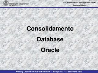 Consolidamento  Database Oracle