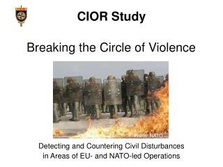 Detecting and Countering Civil Disturbances  in Areas of EU- and NATO-led Operations