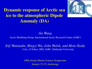 Dynamic response of Arctic sea ice to the atmospheric Dipole Anomaly (DA)
