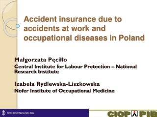 Accident insurance due to accidents at work and occupational diseases in  Poland
