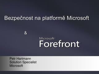 Bezpečnost na platformě Microsoft &