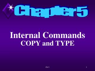Internal Commands COPY and TYPE