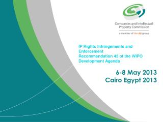 IP Rights Infringements and Enforcement Recommendation 45 of the WIPO Development Agenda