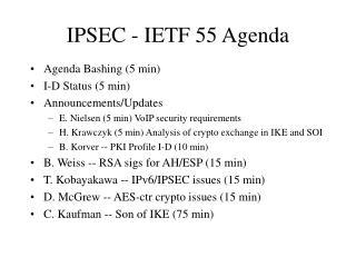 IPSEC - IETF 55 Agenda