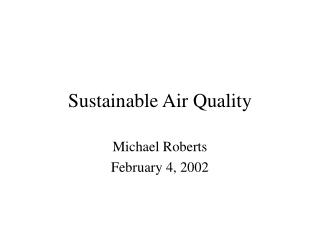 Sustainable Air Quality