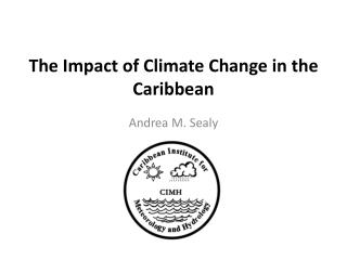 The Impact of Climate Change in the Caribbean