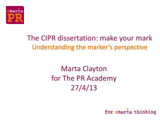 The CIPR dissertation: make your mark  Understanding the marker's perspective