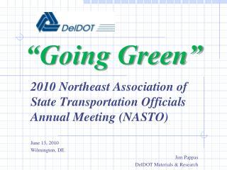 """""""Going Green"""""""