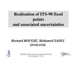 Realisation of ITS-90 fixed points and associated uncertainties