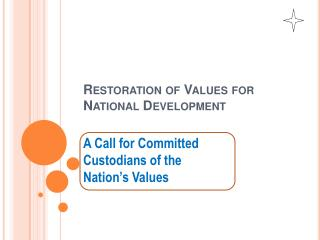 Restoration of Values for  National Development